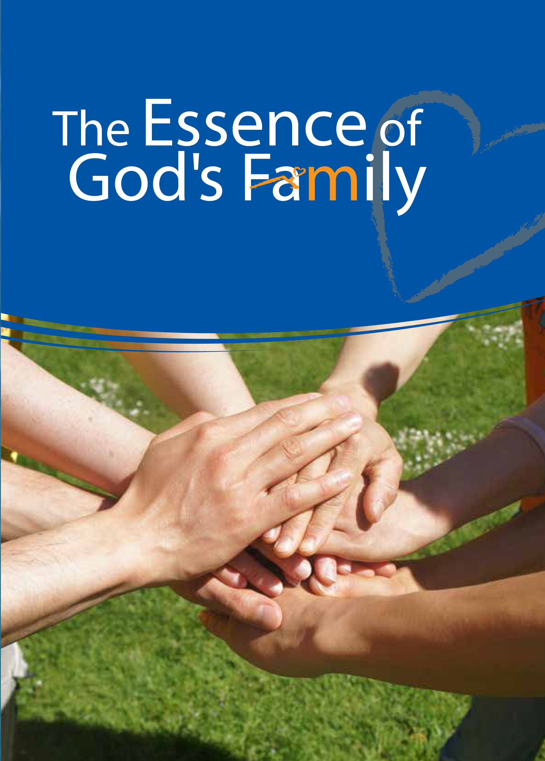 The Essence Of God's Family