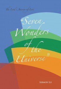 The Lord's Journey of Love, Seven Wonders of the Universe
